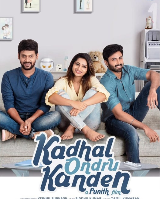 Kadhal Ondru Kanden Movie cast and Crew