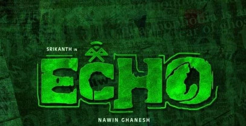 Echo Tamil Movie wiki